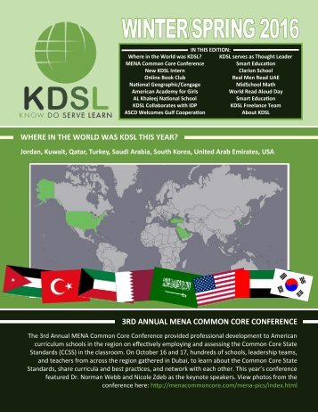 WHERE IN THE WORLD WAS KDSL THIS YEAR? 3RD ANNUAL MENA COMMON CORE CONFERENCE