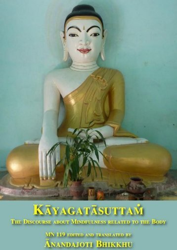 Kāyagatāsatisuttaṁ, The Discourse about Mindfulness related to the Body