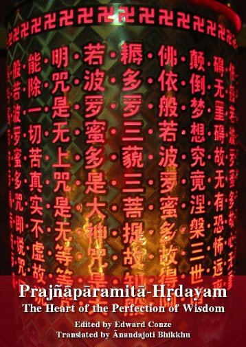Prajñāpāramitā-Hṛdayam The Heart of the Perfection of Wisdom