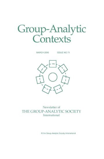 Group Analytic Contexs, Issue 71, March 2016