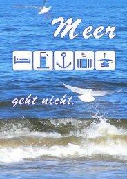 Meer geht nicht