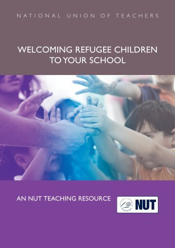 WELCOMING REFUGEE CHILDREN TO YOUR SCHOOL