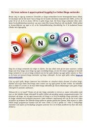 De beste måtene å oppnå optimal hyggelig fra Online Bingo nettsteder