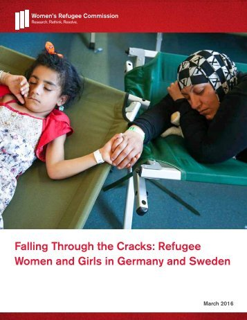 Falling Through the Cracks Refugee Women and Girls in Germany and Sweden