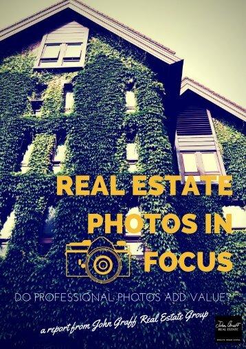 REAL ESTATE PHOTOS IN FOCUS
