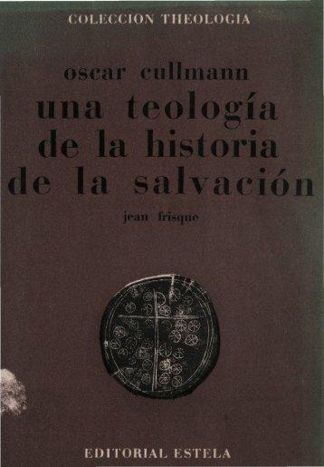 Frisque Jean Protestante Teologia De La Historia  Oscar Cullmann