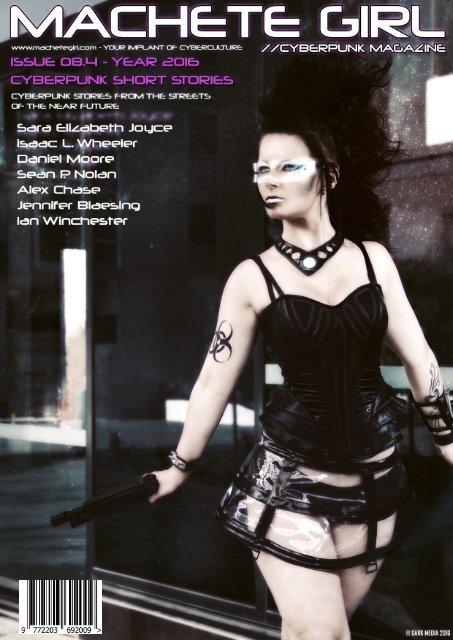 Machete Girl Issue 8.4 Cyberpunk Short Stories