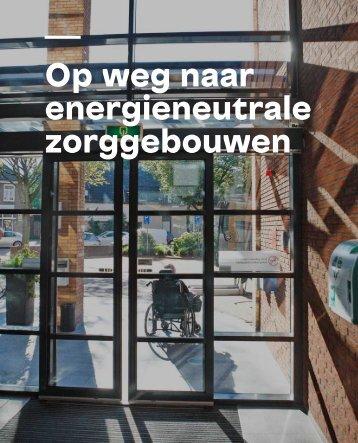 Op weg naar energieneutrale zorggebouwen