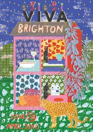 Viva Brighton Issue #38 April 2016