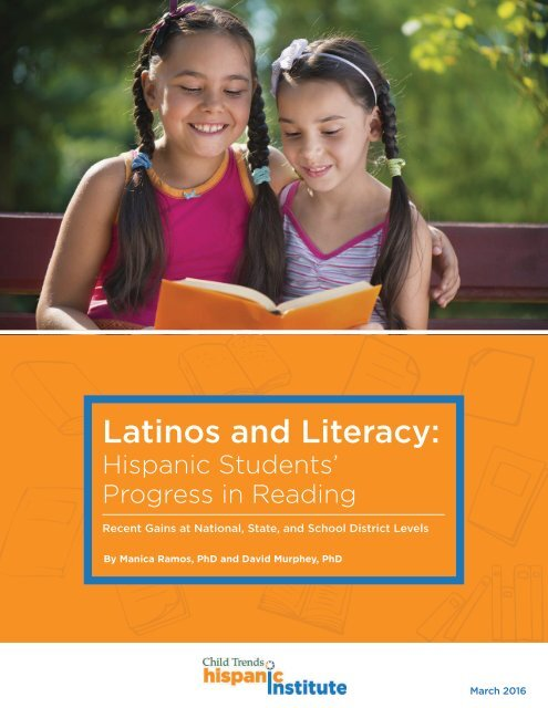 Gains In Reading For Hispanic Students >> Latinos And Literacy