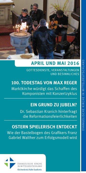 Programm des Evang. Kirchenkreises Halle-Saalkreis für April und Mai 2016