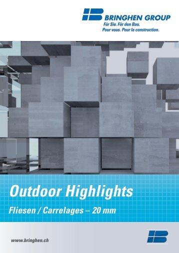 Outdoor Highlights FLIESEN / Carrelages - 20 mm BRINGHEN GROUP