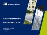 Asuntorakentaminen kasvuseudulla 2016