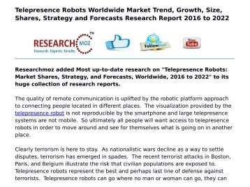 Telepresence Robots: Market Shares, Strategy, and Forecasts, Worldwide, 2016 to 2022