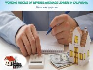 Working Process of Reverse Mortgage Lenders in California - Z Reverse Mortgage