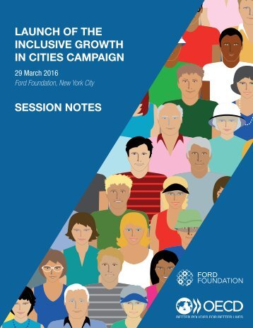 LAUNCH OF THE INCLUSIVE GROWTH IN CITIES CAMPAIGN SESSION NOTES