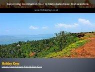 Surprising Destination Tour To Mahabaleshwar, Maharashtra - HolidayKeys.co.uk