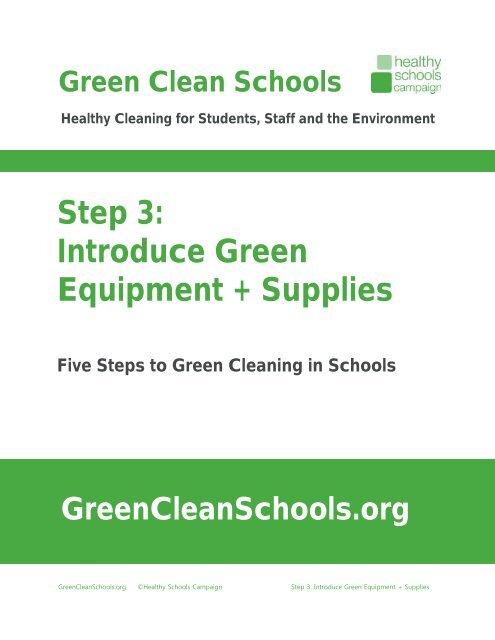 Step 3 Introduce Green Equipment + Supplies