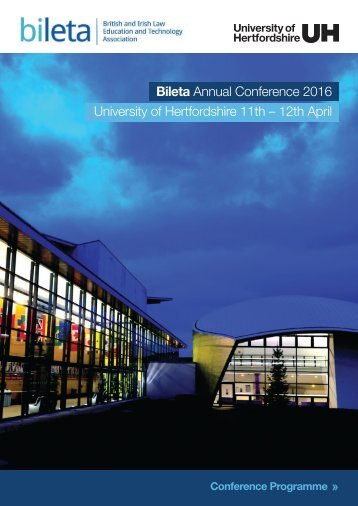 Bileta Annual Conference 2016 University of Hertfordshire 11th – 12th April