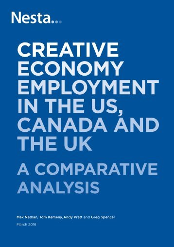 CREATIVE ECONOMY EMPLOYMENT IN THE US CANADA AND THE UK