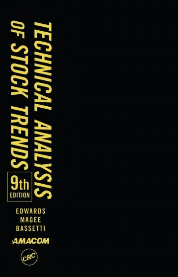 Technical Analysis of Stock Trends, 9th Edition, CRC Press (2007)