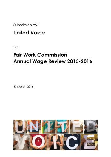 United Voice Fair Work Commission Annual Wage Review 2015-2016