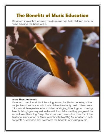 the benefits of music education essay The major benefits of having this sort of technology is that it provides opportunities for students with disabilities to create and perform music technology like this is a gateway for special needs students to communicate through music in this essay, i will look at more advantages of using technology in music education, as well.