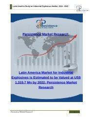 Latin America Study on Industrial Explosives Market, 2016 - 2022