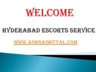 Hyderabad Escorts for Unforgettable Pleasure by Ashnaimittal