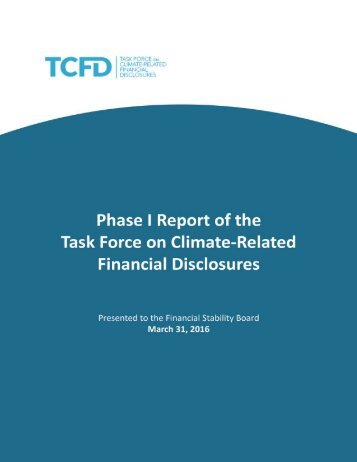 Task Force on Climate-Related Financial Disclosures—Phase I Report 1