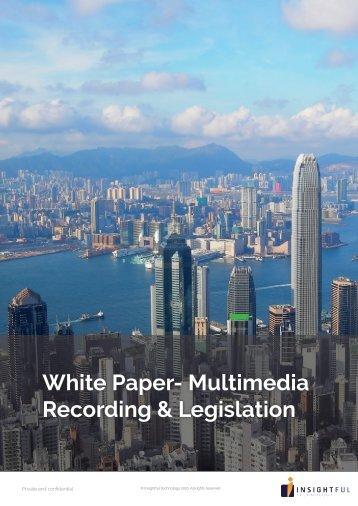 White Paper- Multimedia Recording & Legislation