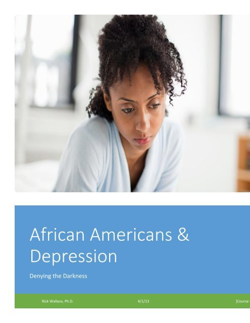 African Americans & Depression: Denying the Darkness
