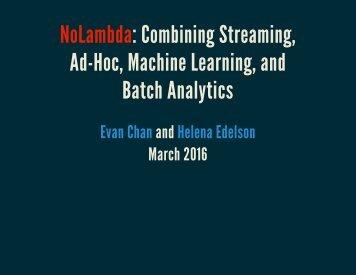 Ad-Hoc Machine Learning and Batch Analytics