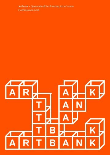 Artbank + Queensland Performing Arts Centre Commission 2016