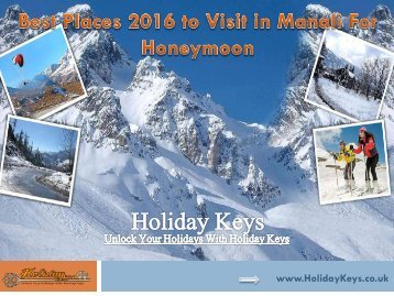Best Places 2016 to Visit in Manali For Honeymoon - HolidayKeys.co.uk