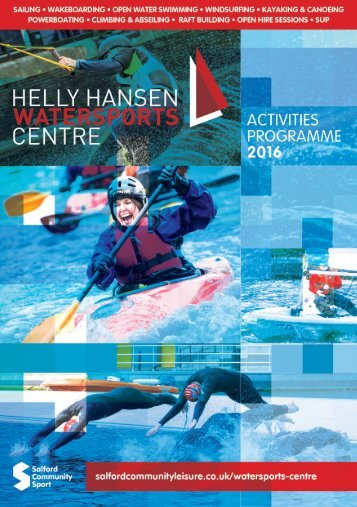 WELCOME TO THE HELLY HANSEN WATERSPORTS CENTRE