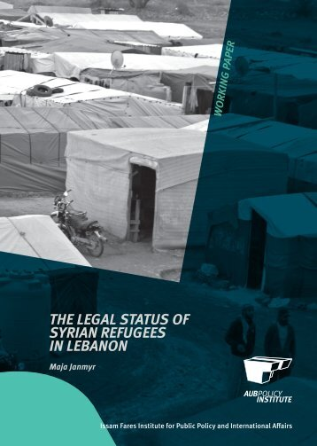 THE LEGAL STATUS OF SYRIAN REFUGEES IN LEBANON