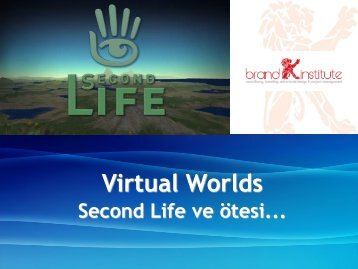 SECOND LIFE SUNUM 2016