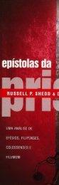 Epístolas da prisão; Uma análise de Efésios, Filipenses, Colossenses e Filemom - Russell P. Shedd e Dewey M. Mulholland