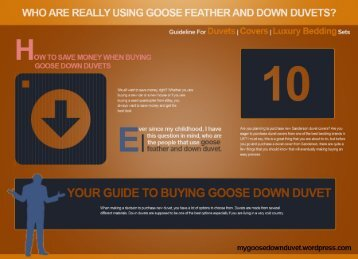 Who are really using goose down and goose feather and down duvets?