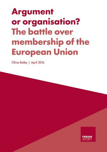 Argument or organisation? The battle over membership of the European Union