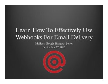 Learn How To Effectively Use Webhooks For Email Delivery