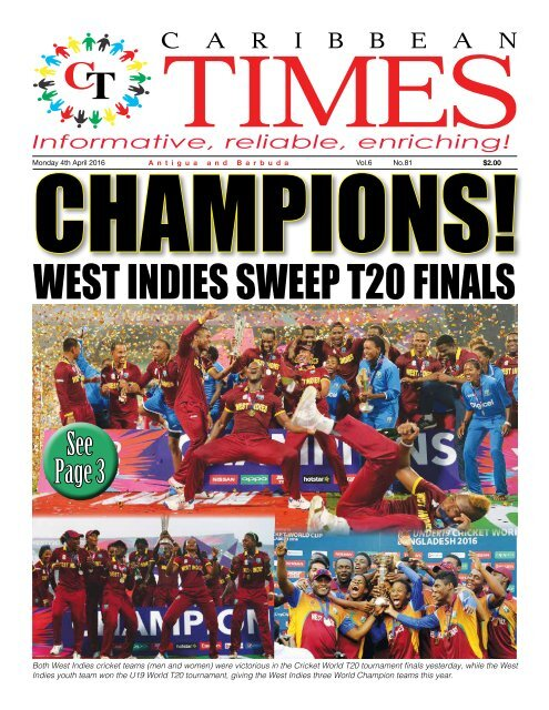 Caribbean Times 81st issue - Monday 4th April 2016