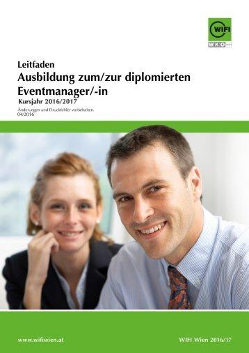 Leitfaden: Ausbildung zum/zur diplomierten Eventmanager/-in