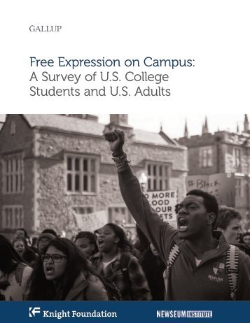 Free Expression on Campus A Survey of U.S College Students and U.S Adults