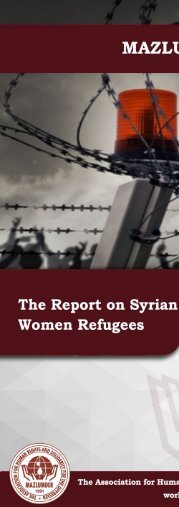 MAZLUMDER THE REPORT ON SYRIAN WOMAN REFUGEES LIVING OUT OF THE CAMPS