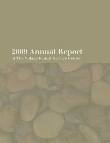 2009 Annual Report - The Village Family Service Center