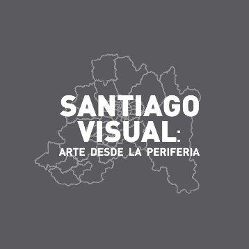 santiago visual arte desde la periferia