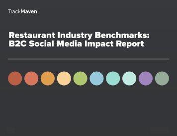 Restaurant Industry Benchmarks B2C Social Media Impact Report