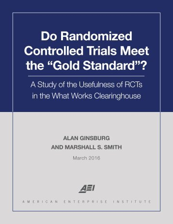 "Do Randomized Controlled Trials Meet the ""Gold Standard""?"